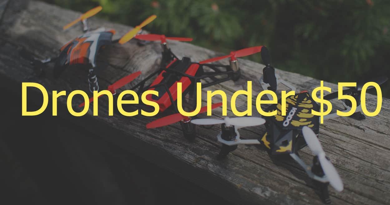 Drones-under-50-dollars