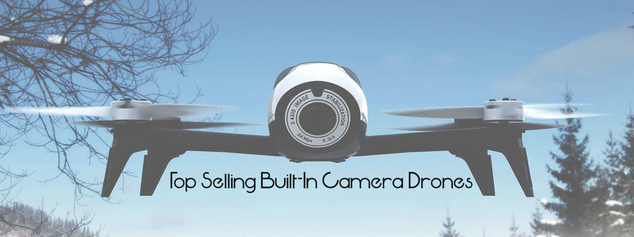 Top-Selling-Built-In-Camera-Drones