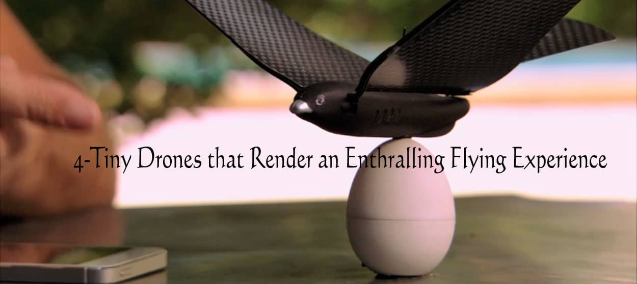 4-Tiny-Drones-that-Render-an-Enthralling-Flying-Experience