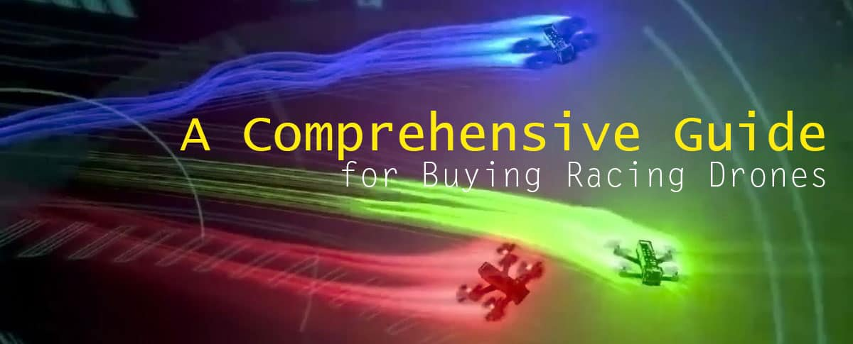 A-Comprehensive-Guide-for-Buying-Racing-Drones