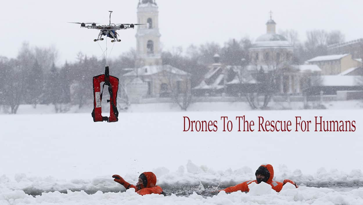 Drones-To-The-Rescue-For-Humans