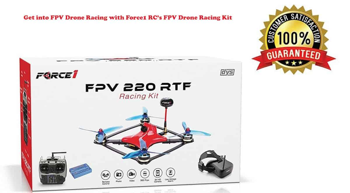 Get into FPV Drone Racing with Force1 RC's FPV Drone Racing Kit