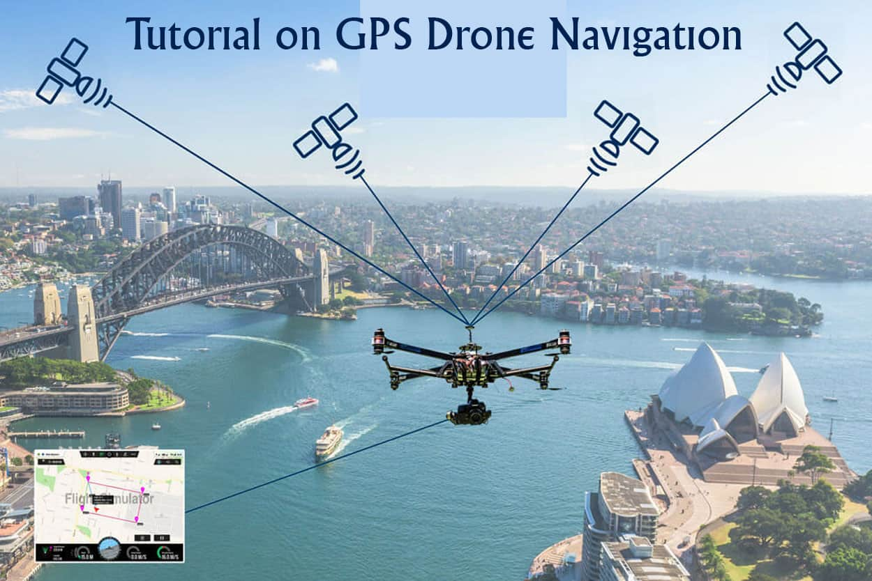 Tutorial-on-GPS-Drone-Navigation