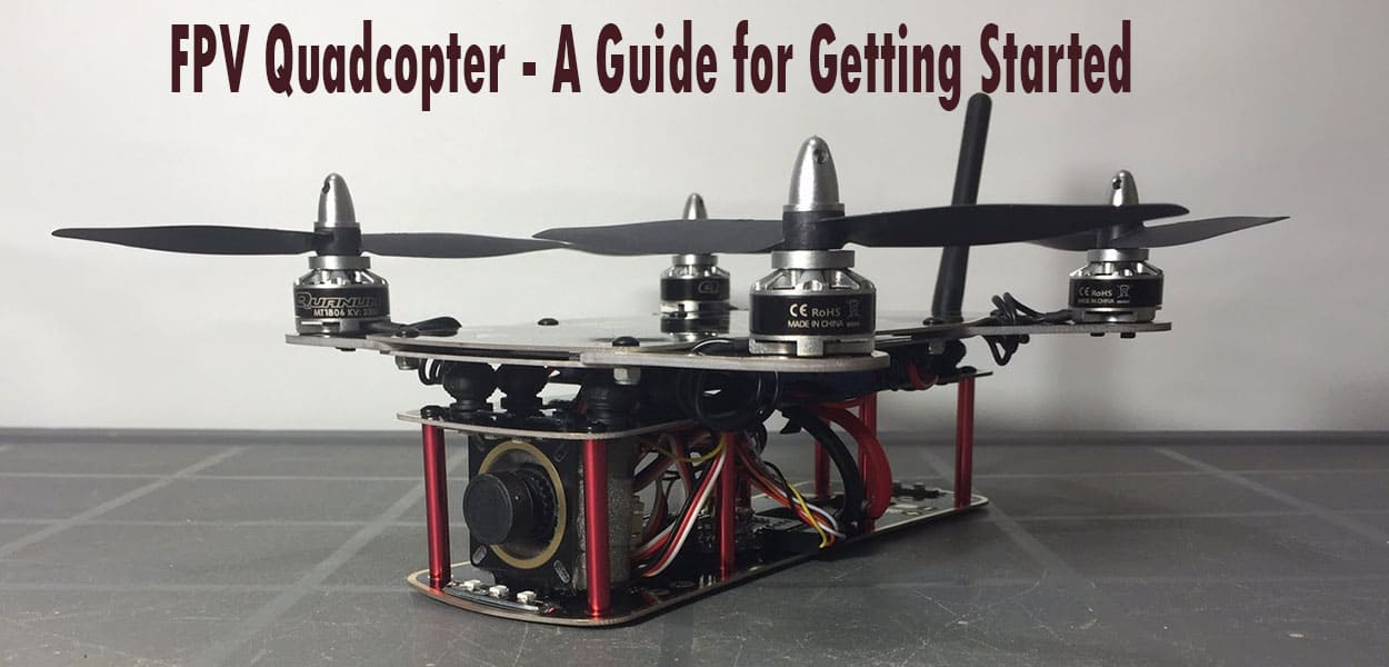 FPV-Quadcopter---A-Guide-for-Getting-Started