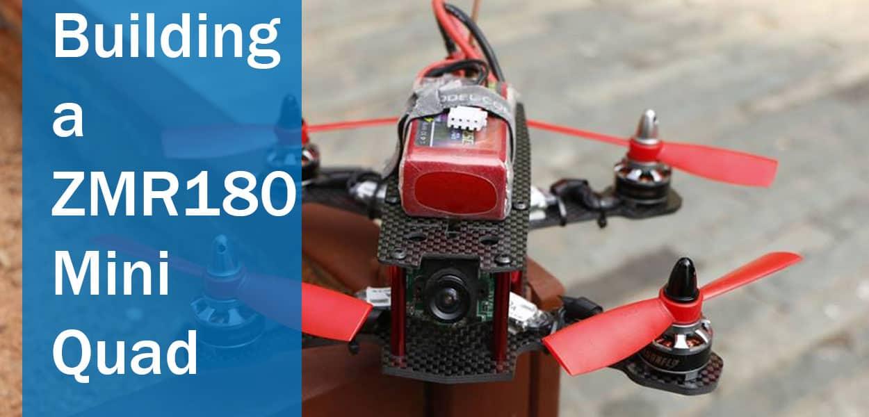 Building-a-ZMR180-Mini-Quad