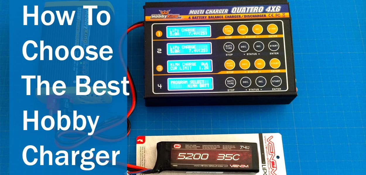 How-To-Choose-The-Best-Hobby-Charger