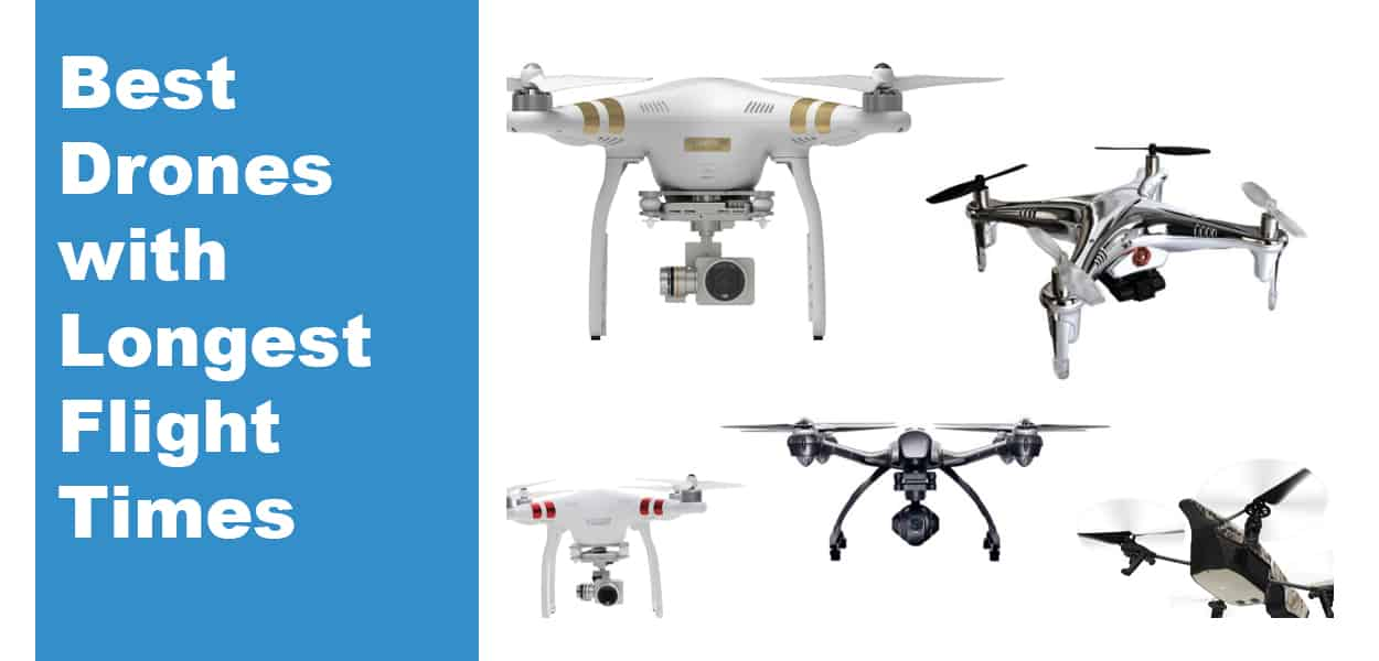 Longest Flight Time Drone >> Best Drones With Longest Flight Times The Top 10 Best Drones 2019