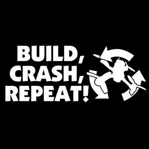 Build. Crash. Repeat Sticker Sheet